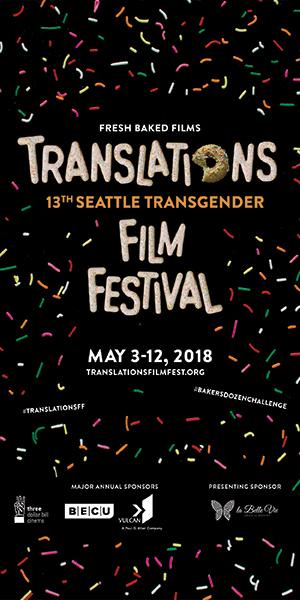 Translations: Seattle's Transgender Film Festival