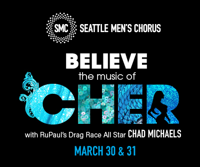 Seattle Men's Chorus Cher Believe
