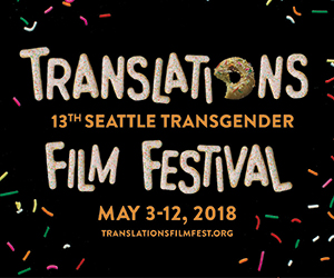 Translations: Seattle's Transgender Film Festival